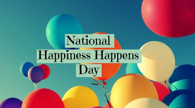 Happiness Happens Day: Some Inspiring Quotes Going To Gives You Happiness Goals