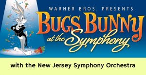 WARNER BROS. Presents: BUGS BUNNY AT THE SYMPHONY @ NJPAC | Newark | New Jersey | United States