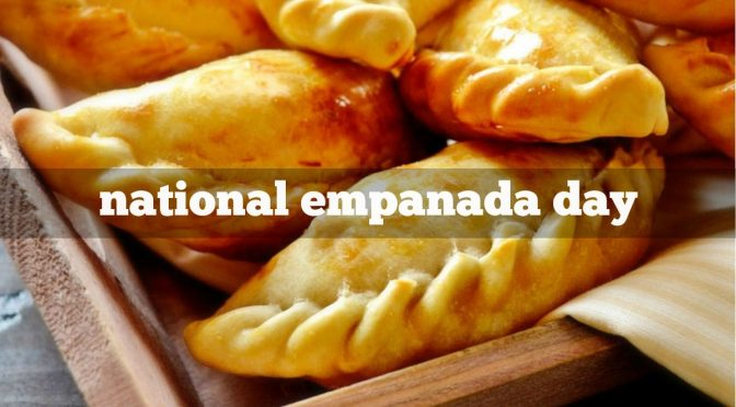 National Empanada Day