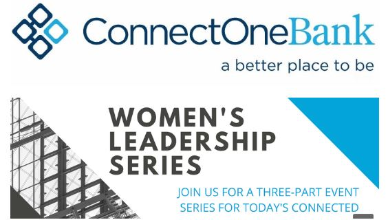 ConnectOne Banks Women's Leadership Series: Stepping Out Of Your Comfort Zone