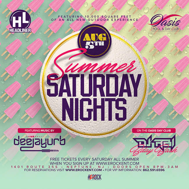 Summer Saturday Nights @ Oasis Pool & Day Club   Neptune City   New Jersey   United States