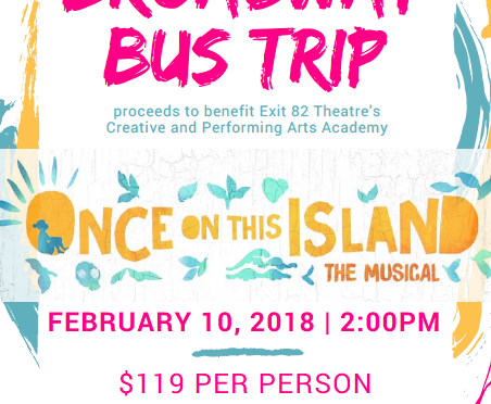 Once On This Island Broadway Bus Trip