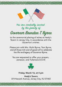 Saint Patrick's Day Ceremonial Placing of Governor Byrne's Ashes @ Healy's Tavern   Jersey City   New Jersey   United States
