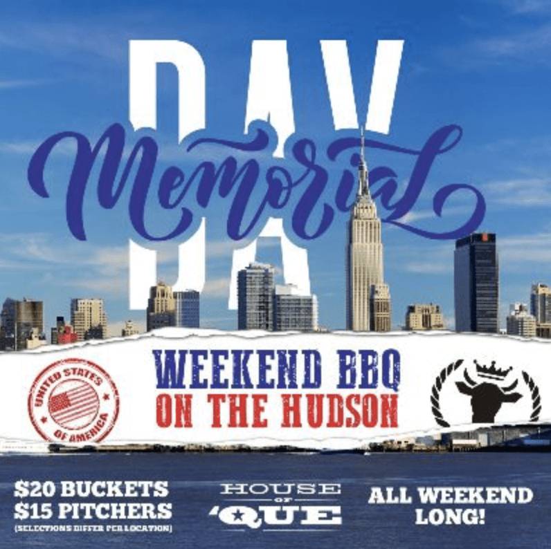 Memorial Day Weekend with House Of Que @ House of 'Que